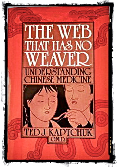 """The Web"" is the first book that I read on the subject of Acupuncture and Chinese Medicine in 1987."